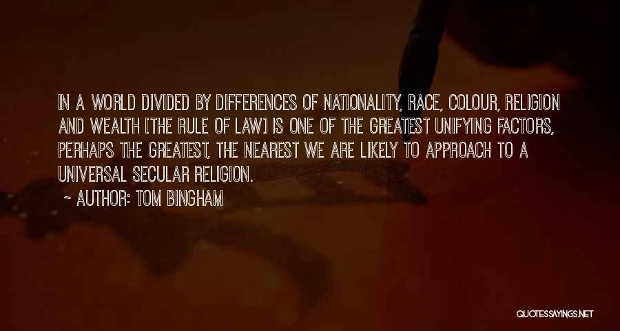 Religion Differences Quotes By Tom Bingham