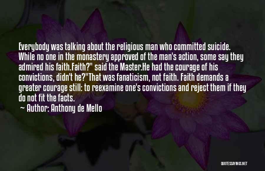 Religion Fanaticism Quotes By Anthony De Mello