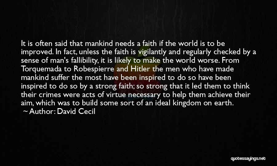 Religion Fanaticism Quotes By David Cecil