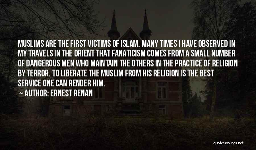 Religion Fanaticism Quotes By Ernest Renan