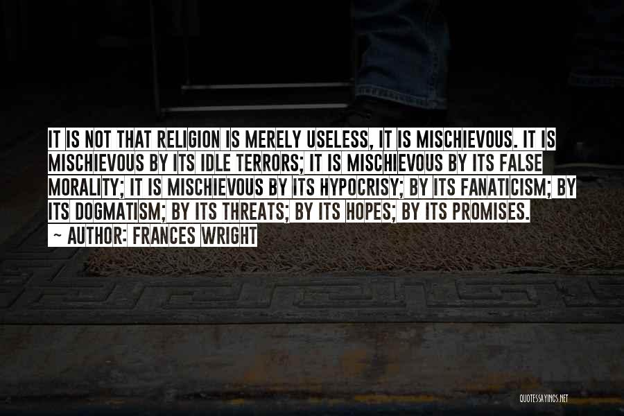 Religion Fanaticism Quotes By Frances Wright