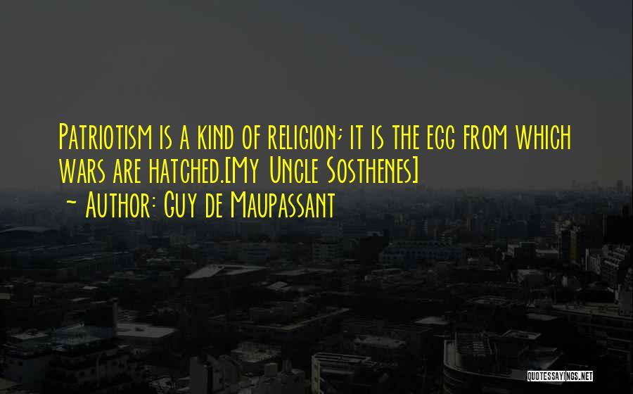 Religion Fanaticism Quotes By Guy De Maupassant