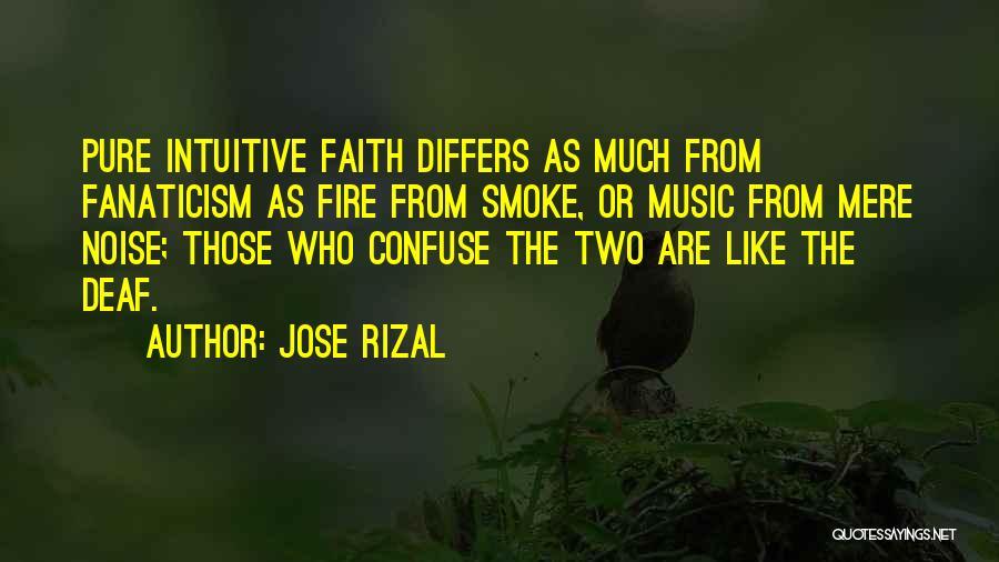 Religion Fanaticism Quotes By Jose Rizal