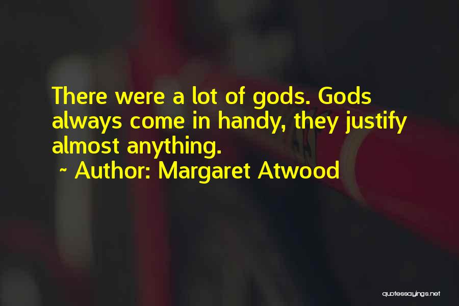 Religion Fanaticism Quotes By Margaret Atwood