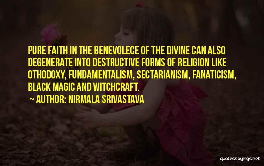 Religion Fanaticism Quotes By Nirmala Srivastava