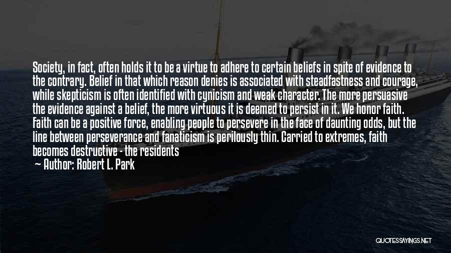 Religion Fanaticism Quotes By Robert L. Park
