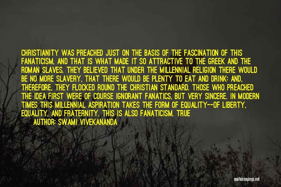 Religion Fanaticism Quotes By Swami Vivekananda