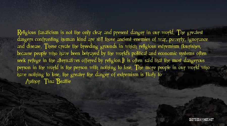 Religion Fanaticism Quotes By Tina Beattie