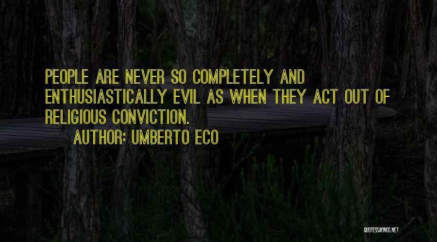 Religion Fanaticism Quotes By Umberto Eco