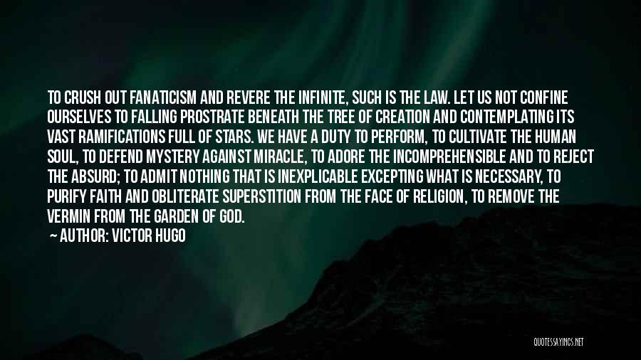 Religion Fanaticism Quotes By Victor Hugo