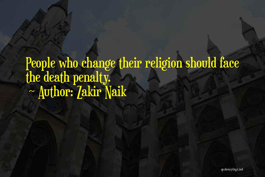 Religion Fanaticism Quotes By Zakir Naik