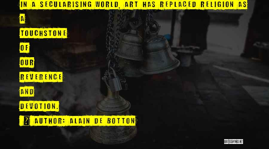 Religion In Art Quotes By Alain De Botton