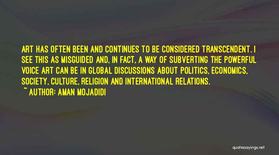 Religion In Art Quotes By Aman Mojadidi