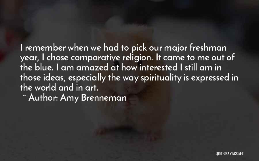 Religion In Art Quotes By Amy Brenneman