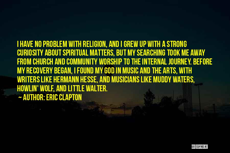 Religion In Art Quotes By Eric Clapton