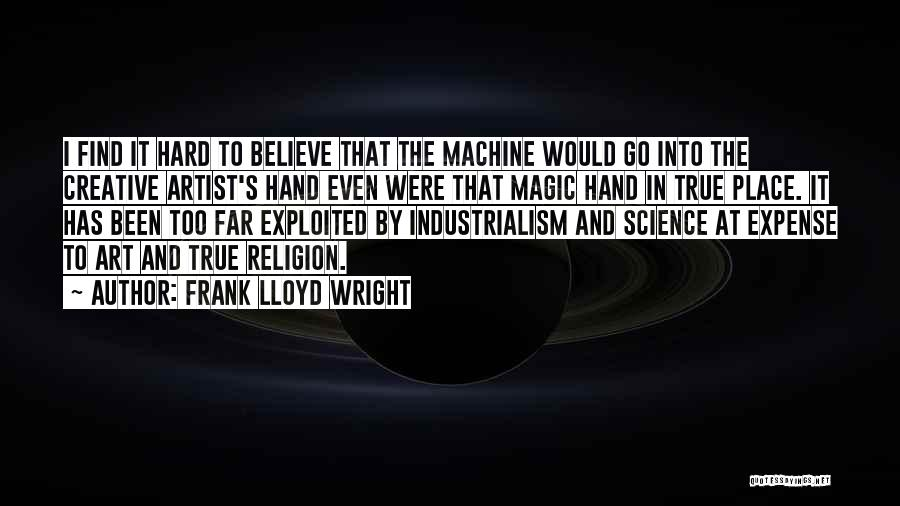 Religion In Art Quotes By Frank Lloyd Wright