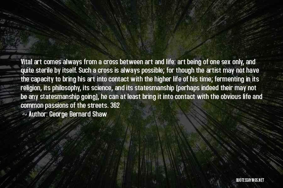 Religion In Art Quotes By George Bernard Shaw