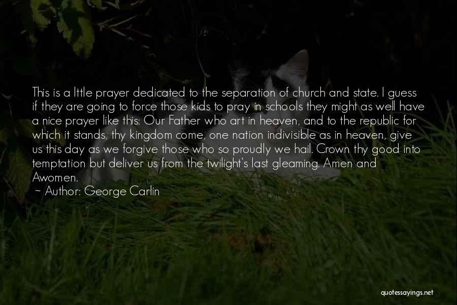 Religion In Art Quotes By George Carlin