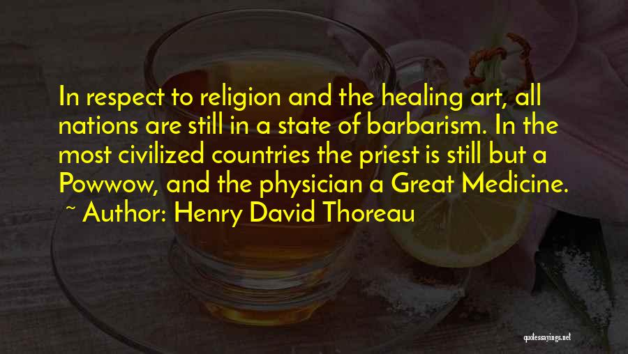Religion In Art Quotes By Henry David Thoreau
