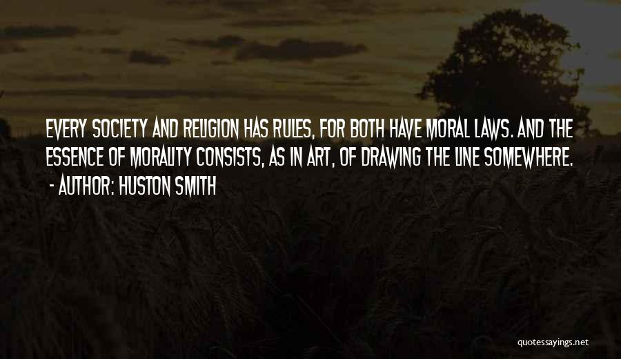 Religion In Art Quotes By Huston Smith
