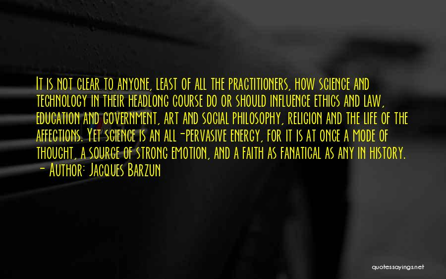 Religion In Art Quotes By Jacques Barzun