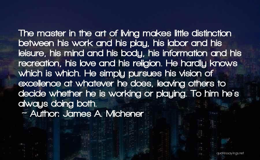 Religion In Art Quotes By James A. Michener