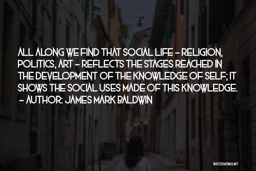 Religion In Art Quotes By James Mark Baldwin