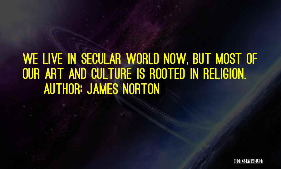 Religion In Art Quotes By James Norton