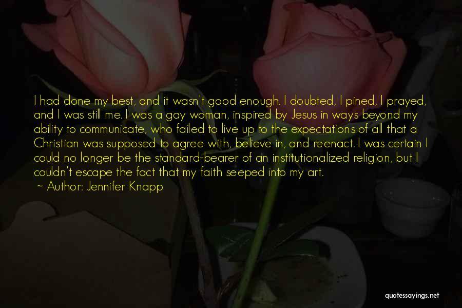 Religion In Art Quotes By Jennifer Knapp