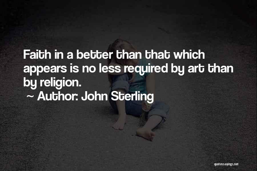 Religion In Art Quotes By John Sterling