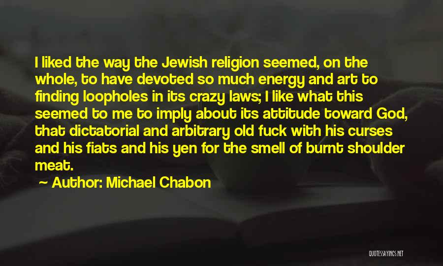 Religion In Art Quotes By Michael Chabon