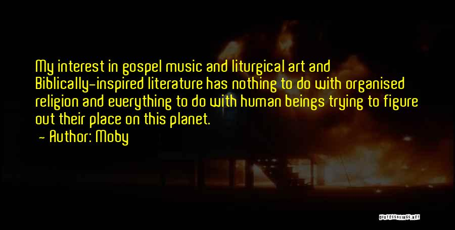 Religion In Art Quotes By Moby