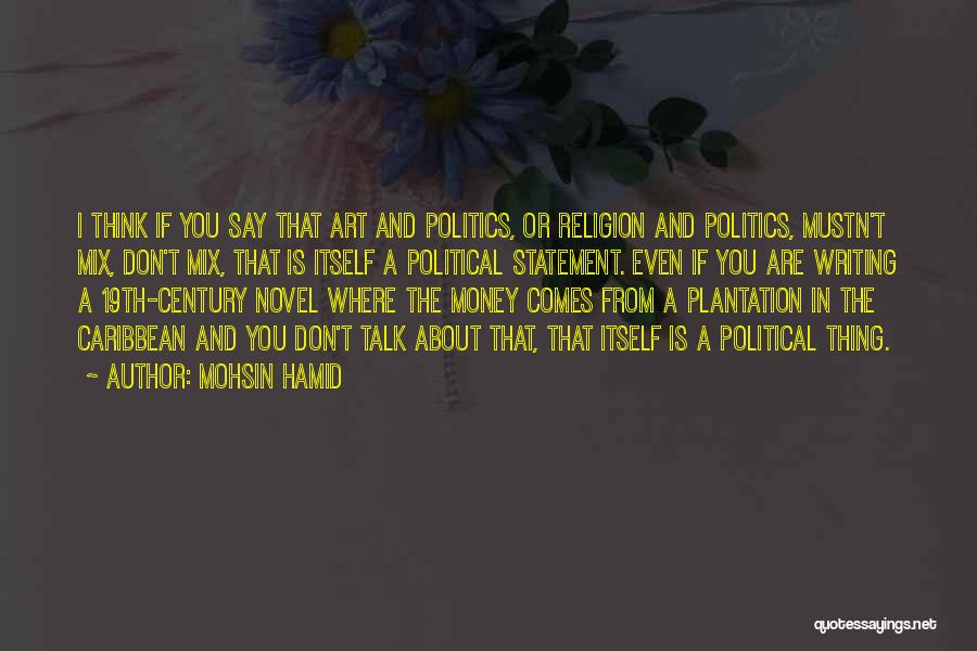 Religion In Art Quotes By Mohsin Hamid