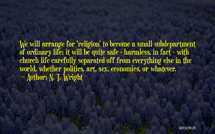 Religion In Art Quotes By N. T. Wright