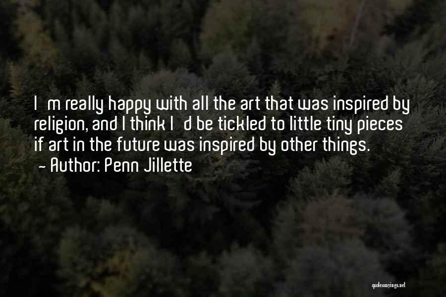 Religion In Art Quotes By Penn Jillette