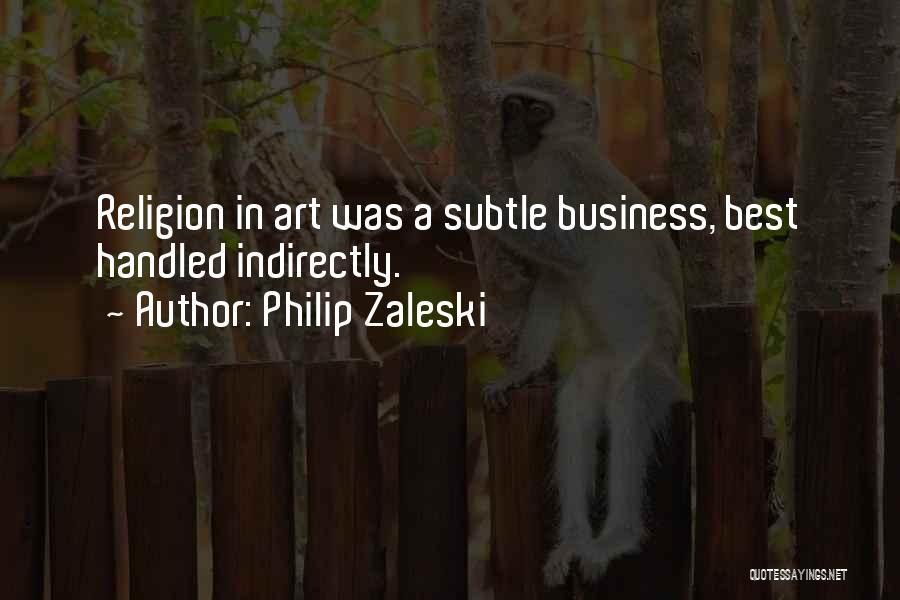 Religion In Art Quotes By Philip Zaleski