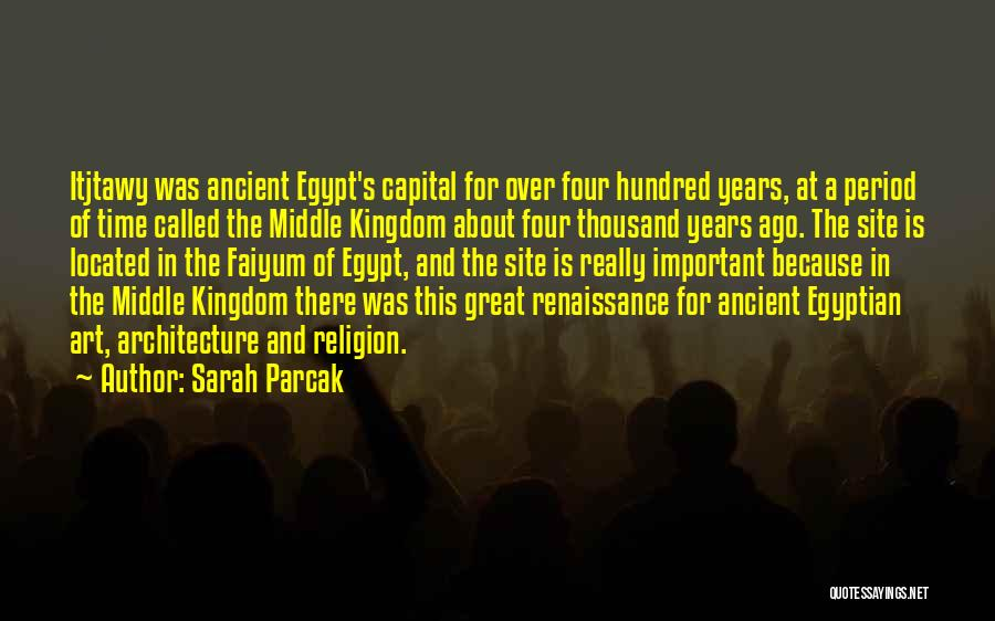 Religion In Art Quotes By Sarah Parcak