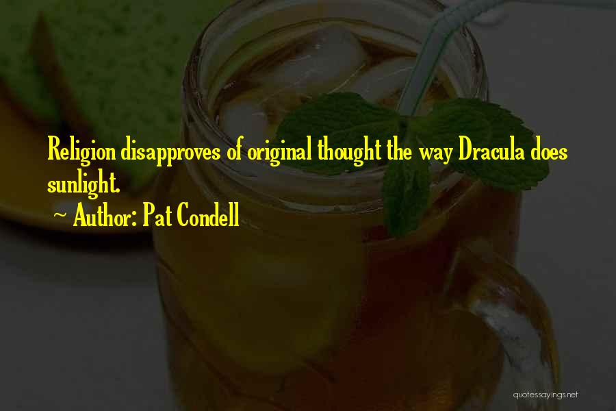 Religion In Dracula Quotes By Pat Condell