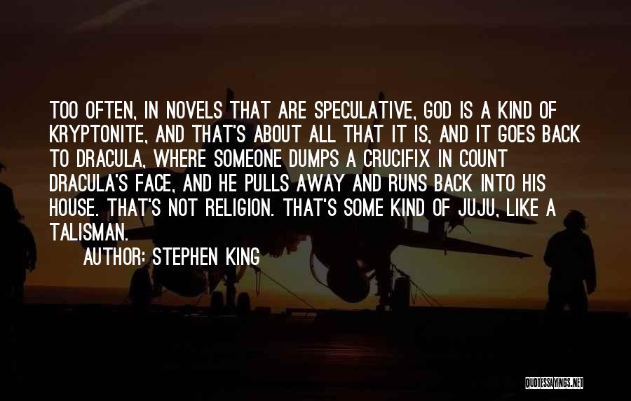 Religion In Dracula Quotes By Stephen King