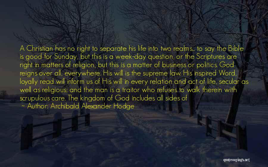 Religion In The Bible Quotes By Archibald Alexander Hodge