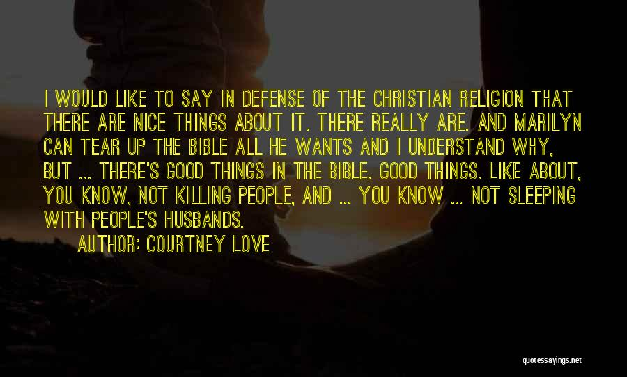 Religion In The Bible Quotes By Courtney Love