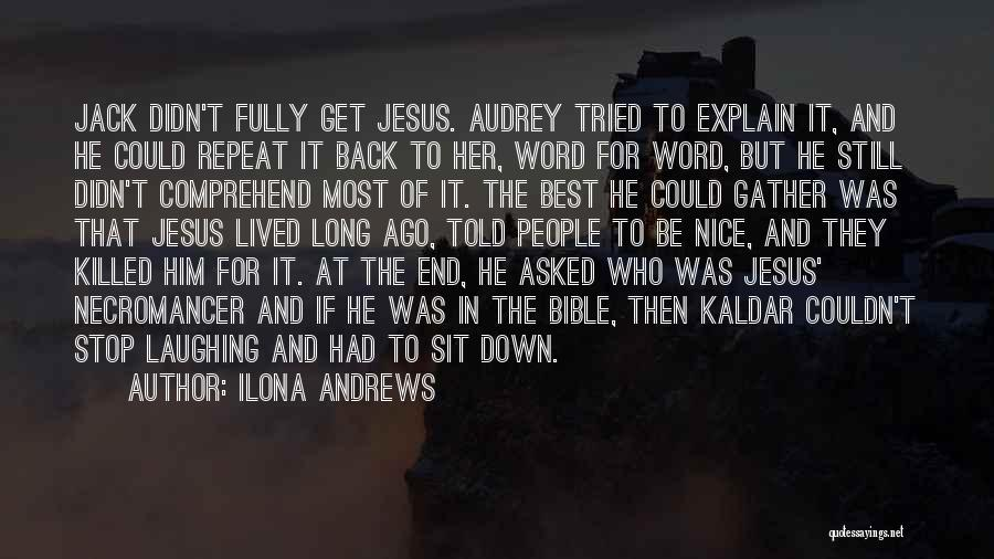 Religion In The Bible Quotes By Ilona Andrews