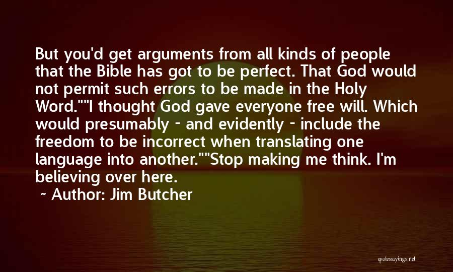 Religion In The Bible Quotes By Jim Butcher