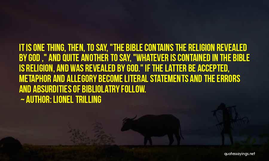Religion In The Bible Quotes By Lionel Trilling