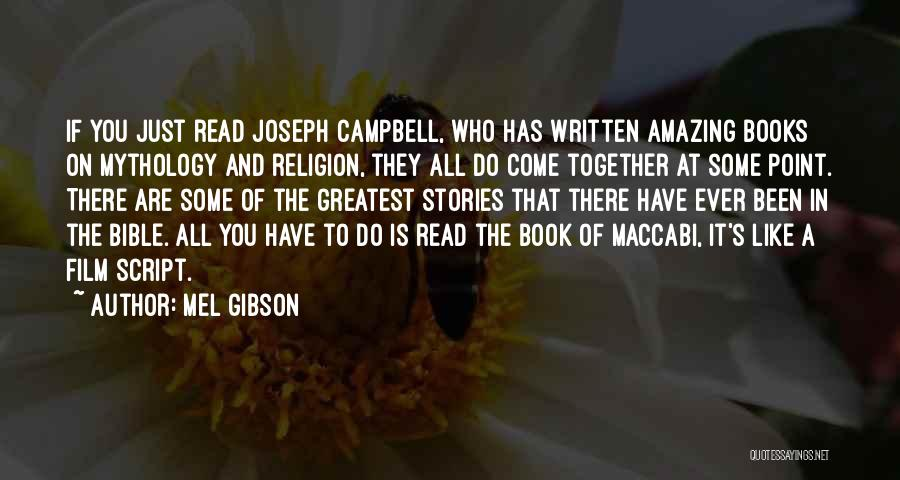 Religion In The Bible Quotes By Mel Gibson