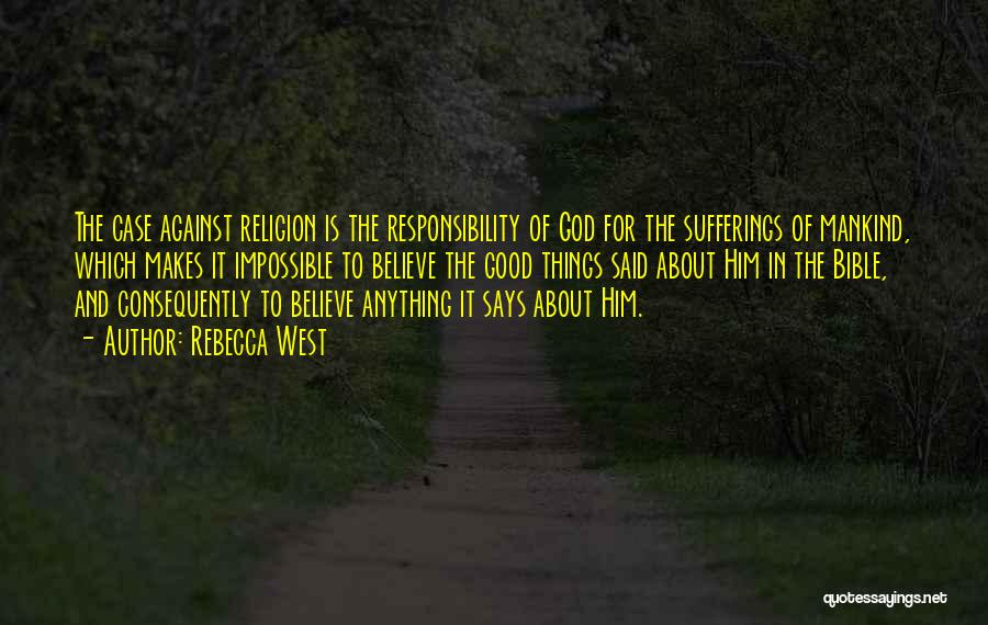 Religion In The Bible Quotes By Rebecca West