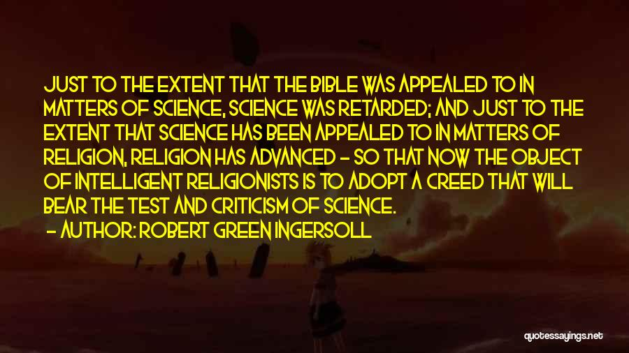 Religion In The Bible Quotes By Robert Green Ingersoll