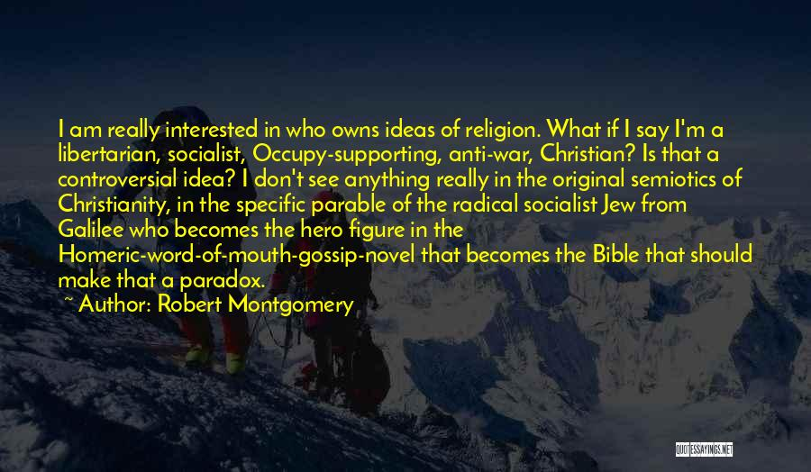 Religion In The Bible Quotes By Robert Montgomery