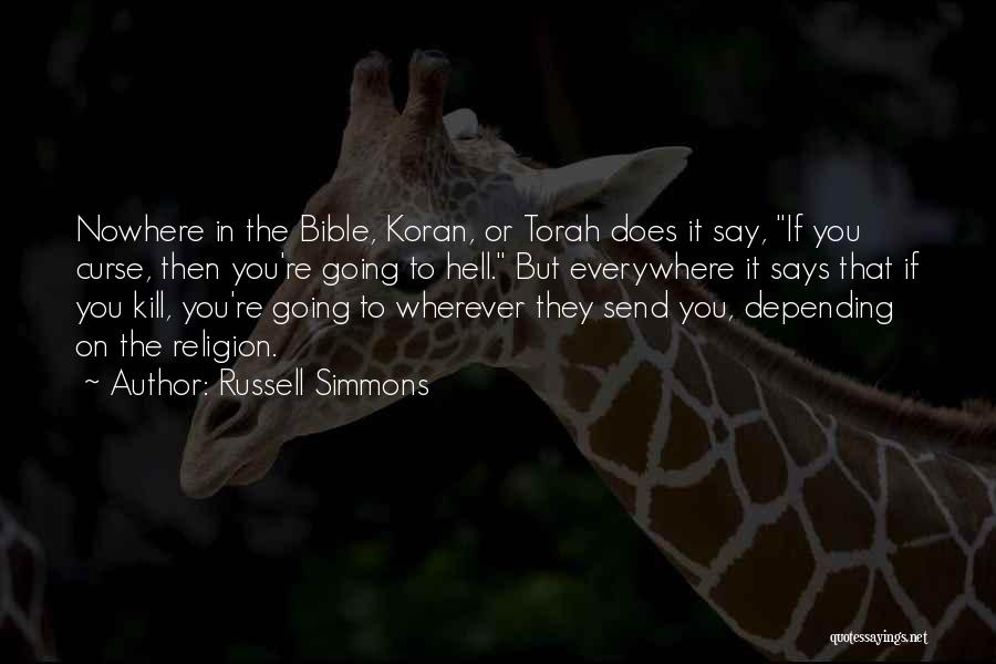 Religion In The Bible Quotes By Russell Simmons