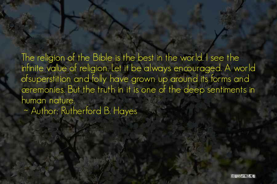 Religion In The Bible Quotes By Rutherford B. Hayes